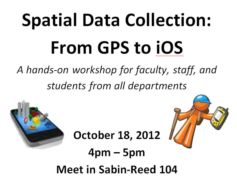 Thursday Oct. 18: GPS & Mobile Data Collection Workshop